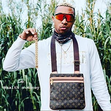Le Wealth N Money