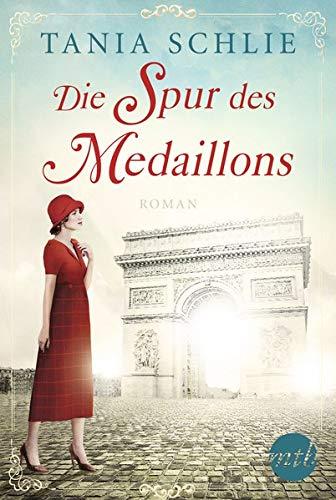 Die Spur des Medaillons: Von der Spiegel-Bestsellerautorin Caroline Bernard