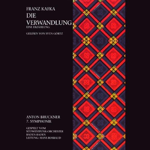 Die Verwandlung. Eine Erzählung                   De :                                                                                                                                 Franz Kafka                               Lu par :                                                                                                                                 Sven Görtz                      Durée : 3 h et 24 min     Pas de notations     Global 0,0