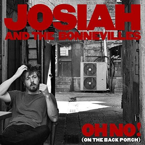 Josiah and the Bonnevilles