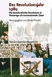 Analysen und Dokumente des BStU.: Die demokratische Revolution in Osteuropa als transnationale Zäsur (Analysen und Dokumente: Wissenschaftliche Reihe ... Deutschen Demokratischen Republik (BStU))