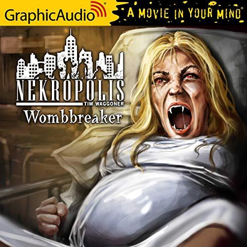 Couverture de Wombreaker [Dramatized Adaptation]