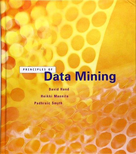 Principles of Data Mining (Adaptive Computation and Machine Learning)