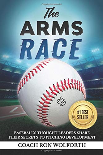 The Arms Race: Baseball's Thought Leaders Share Their Secrets to Pitching Development