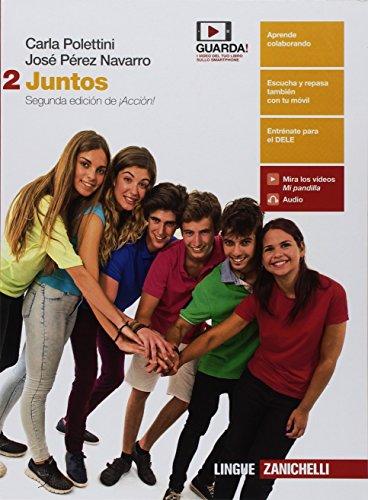 Juntos. Per le Scuole superiori. Con e-book [Lingua spagnola]: Vol. 2