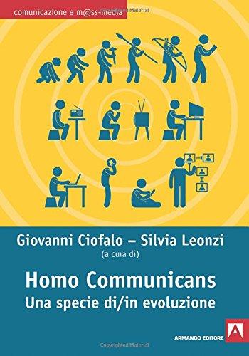 Homo communicans. Una specie di/in evoluzione