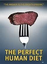 THE PERFECT HUMAN DIET (2013) by Hunt Thompson Media, LLC by C.J. Hunt