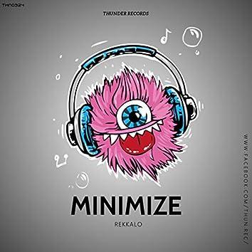 Minimize (Rekkalo's Rework 2020)