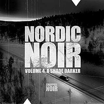 Nordic Noir, Vol. 4: A Shade Darker