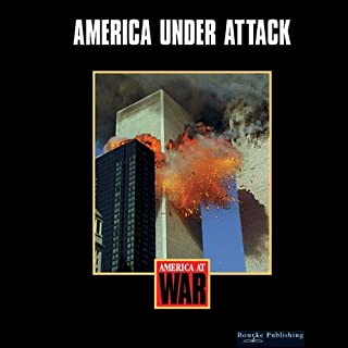 America under Attack: America at War