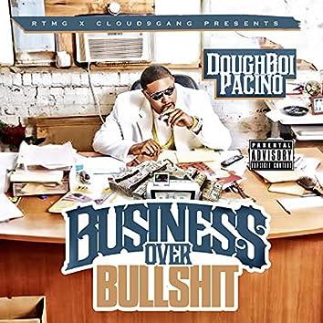 Business Over Bullshit