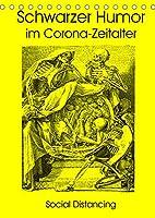 Schwarzer Humor im Corona-Zeitalter (Tischkalender 2022 DIN A5 hoch): Knochenmaenner von ihrer besten Seite (Monatskalender, 14 Seiten )