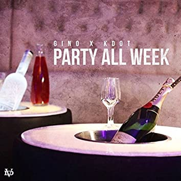 Party All Week