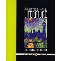 Prentice Hall Literature: The British Tradition, Penguin Edition 0131317202 Book Cover