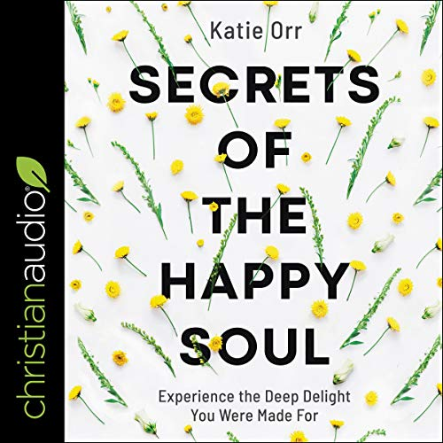Secrets of the Happy Soul cover art