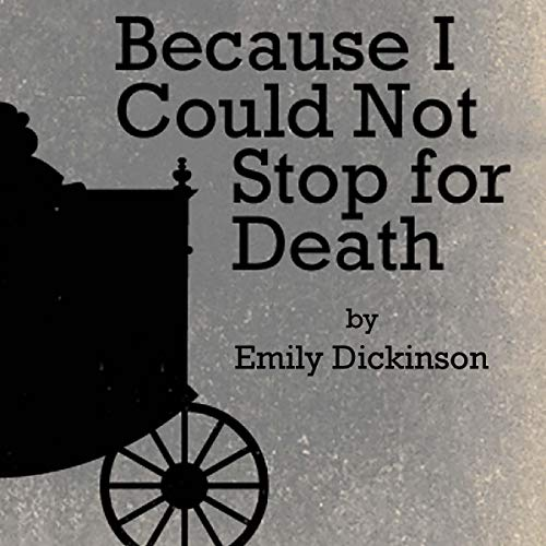 Because I Could Not Stop for Death audiobook cover art