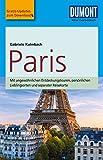 DuMont Reise-Taschenbuch Reiseführer Paris: mit praktischen Downloads aller Karten und Grafiken (DuMont...