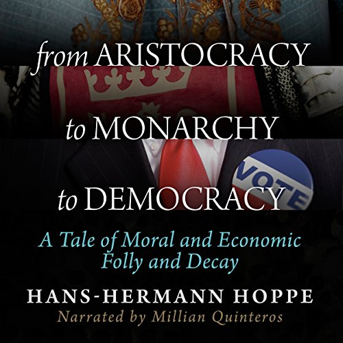 From Aristocracy to Monarchy to Democracy Titelbild