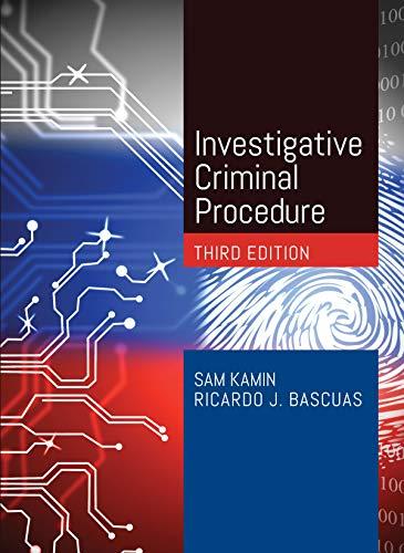 Investigative Criminal Procedure (American Casebook Series)