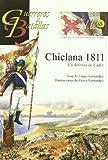 Chiclana 1811 - guerreros y batallas