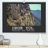 Druk Yul - Szenen aus Bhutan (Premium, hochwertiger DIN A2 Wandkalender 2022, Kunstdruck in Hochglanz): Reiseeindruecke aus Bhutan (Monatskalender, 14 Seiten )