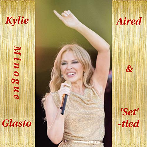 Kylie Minogue : Glasto aired & settled. (POP CELEBRITY Book 6) (English Edition)
