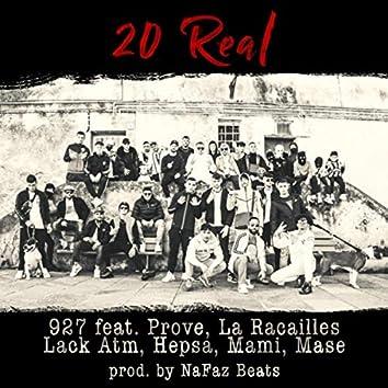 20 Real (feat. Prove, La Racailles, Lack Atm, Hepsa, Mami & Mase)