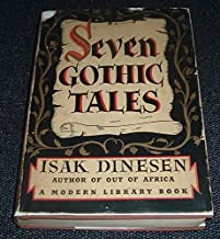 SEVEN GOTHIC TALES. Modern Library Series #54.
