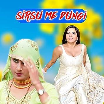Sirsu Me Dungi