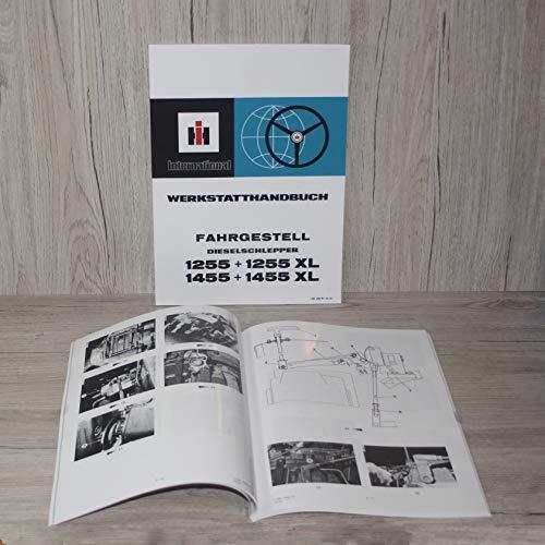 IHC Werkstatthandbuch Fahrgestell Traktor 1255 1255XL 1455 1455XL