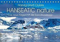 HANSEATIC nature (Tischkalender 2022 DIN A5 quer): Das neue Flaggschiff der Expeditionsflotte (Monatskalender, 14 Seiten )