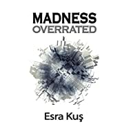 Madness Overrated