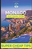Super Cheap Monaco - Travel Guide 2020: How to Enjoy a $1,000 trip to Monaco for $224