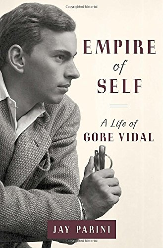 Image of Empire of Self: A Life of Gore Vidal