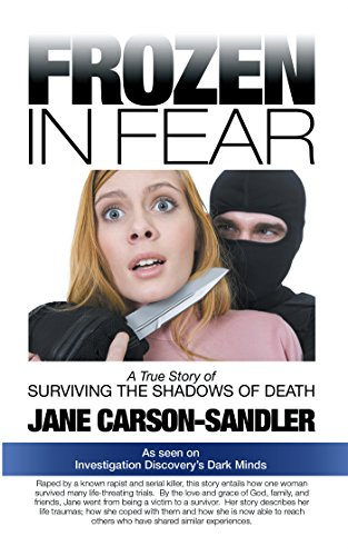 Frozen in Fear: A True Story of Surviving the Shadows of Death