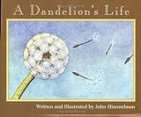 A dandelion's life kindergarten book