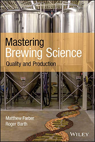 Mastering Brewing Science: Quality and Production (English Edition)