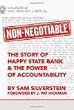 Non-Negotiable: The Story of Happy State Bank & The Power of Accountability (No More Excuses)