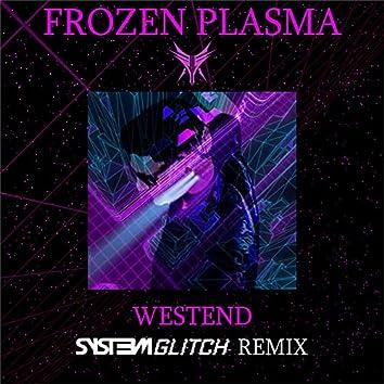 Westend (Syst3m Glitch Remix)