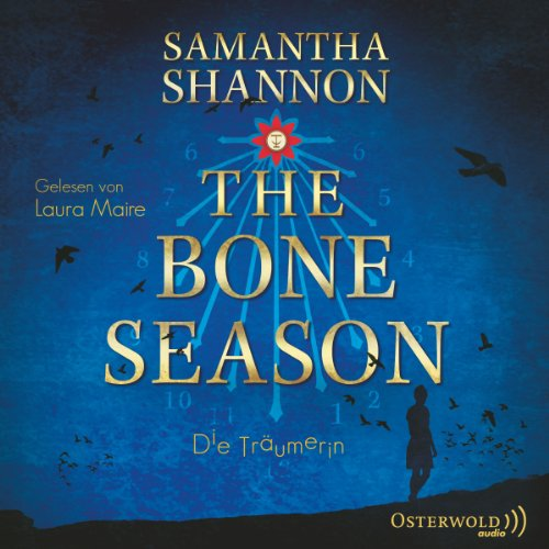 Die Träumerin     The Bone Season 1              By:                                                                                                                                 Samantha Shannon                               Narrated by:                                                                                                                                 Laura Maire                      Length: 9 hrs and 43 mins     Not rated yet     Overall 0.0