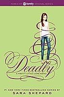 Pretty Little Liars #14: Deadly (Pretty Little Liars (14))