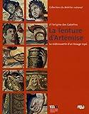La Tenture d'Artémise - A l'origine des Gobelins, la redécouverte d'un tissage royal