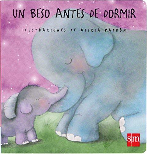 Un beso antes de dormir by Teresa Tellechea Mora(2012-09-01)