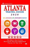 Atlanta Travel Guide 2020: Shops, Restaurants, Arts, Entertainment and Nightlife in Atlanta, Georgia (City Travel Guide 2020)