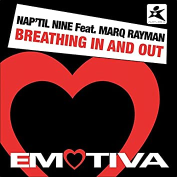 Breathing in and Out (feat. Marq Rayman)