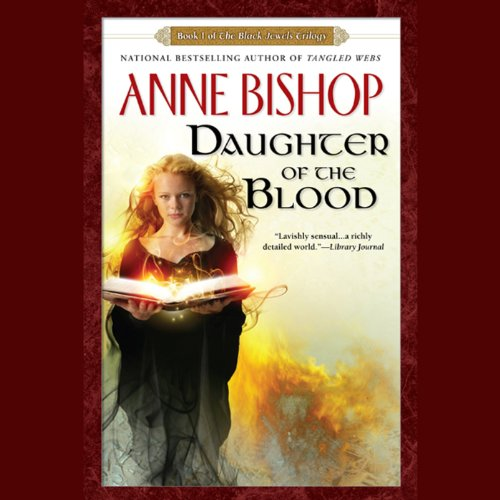 Daughter of the Blood: Black Jewels, Book 1