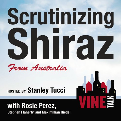 『Scrutinizing Shiraz from Australia』のカバーアート