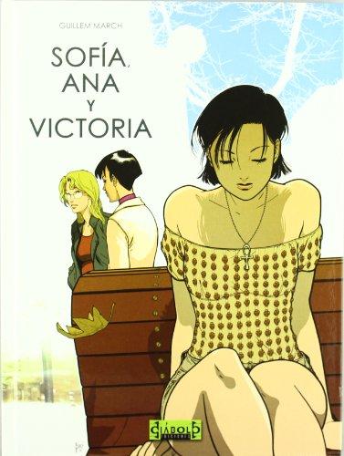 SOFIA, ANA Y VICTORIA