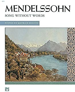 Songs without Words (Complete) (Alfred Masterwork Edition) by Felix Mendelssohn (2006) Plastic Comb