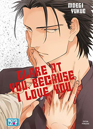 Glare at you I love you - Livre (Manga) - Yaoi